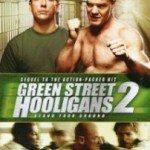 Green Street Hooligans 2 (Huligani 2) 2009