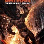 Batman: The Dark Knight Returns, Part 2 (Betmen: Povratak mračnog viteza – drugi deo) 2013