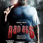 Bad Ass (Opasna faca) 2012