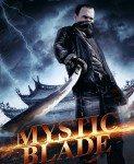 Mystic Blade (Mistični mač) 2013