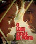 O Lobo Atrás Da Porta (Vuk pred vratima) 2013