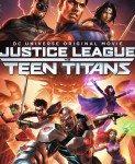 Justice League Vs. Teen Titans (Liga pravde protiv Mladih titana) 2016