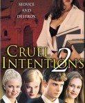 Cruel Intentions 2 (Okrutne namere 2) 2000