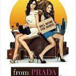 From Prada to Nada (Bez Prade nema nade) 2011