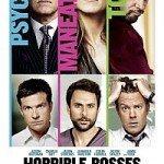 Horrible Bosses (Kako se rešiti šefa) 2011
