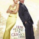 How to Lose a Guy in 10 Days (Kako se rešiti frajera u 10 dana) 2003