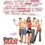 She's the Man (Ona je najbolja) 2006