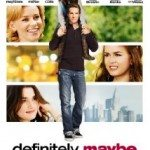 Definitely, Maybe (Koja je ona prava?) 2008