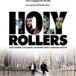 Holy Rollers (Sveti valjci) 2010
