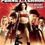 Planet Terror (Planeta terora) 2007
