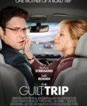 The Guilt Trip (Pokajničko putovanje) 2012