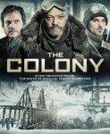 The Colony (Kolonija) 2013