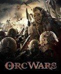 Orc Wars (Rat orkova) 2013