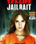 Jailbait (Zatvorski mamac) 2013