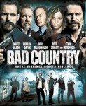 Bad Country (Loša zemlja) 2014