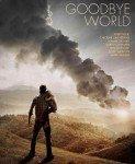 Goodbye World (Zbogom, svete) 2013