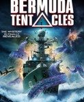 Bermuda Tentacles (Bermudski oktopod) 2014
