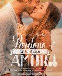 Perdona si te llamo amor (Izvini, ali ti si moja ljubav) 2014 bez prevoda