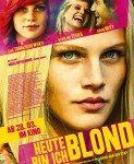 Heute Bin Ich Blond (Danas sam plavuša) 2013