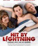 Hit By Lightning (Udaren gromom) 2014